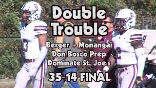 Don Bosco Prep 35 St. Joe's (Mont.) 14 | Week 6 Highlights | 423 Yards for Berger + Monangai