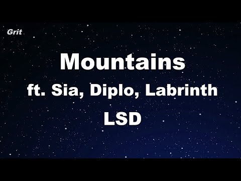 Mountains Ft. Sia, Diplo, Labrinth - LSD Karaoke 【No Guide Melody】 Instrumental