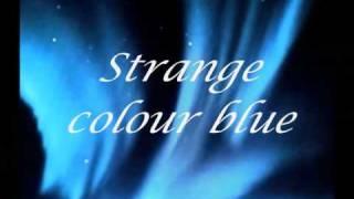 ♫♪   Madrugada   Strange Colour Blue (Lyrics)