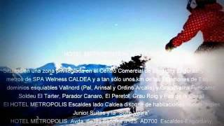 preview picture of video 'RESERVA HOTEL FAMILIAR EN ESCALDES ANDORRA CERCA CALDEA SKI'