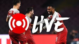 Napoli 0 - 1 Arsenal (0-3) | Arsenal Nation Live Analysis