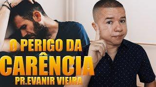 Não tome decisão quando você está carente- Pr.Evanir Vieira