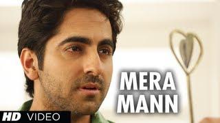 Mera Mann Kehne Laga By Falak Nautanki Saala Full Video Song ★ Ayushmann Khurrana,Kunaal Roy Kapur