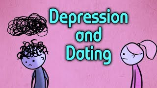 Dating and Depression Tips Part 1