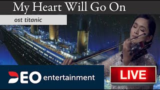 My Heart Will Go On - OST Titanic | Hotel Intercontinental | Cover By Deo Entertainment
