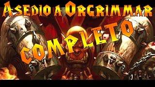 World Of Warcraft -  Asedio A Orgrimmar Full -SoO Full - Paradox