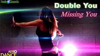 Double You   Missing You mp4