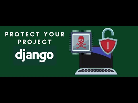 Protecting Django Project From Getting Attacked thumbnail