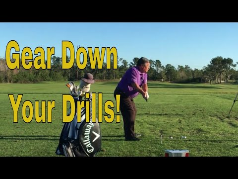 """Gear Down"" Your Drills for Better Results"