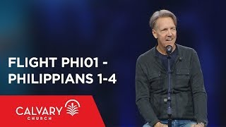 Philippians 1-4 - The Bible from 30,000 Feet  - Skip Heitzig - Flight PHI01