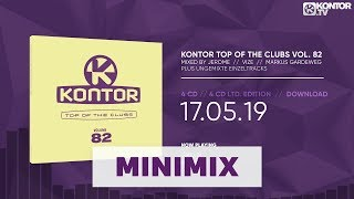 Kontor Top Of The Clubs Vol. 82 (Official Minimix HD)