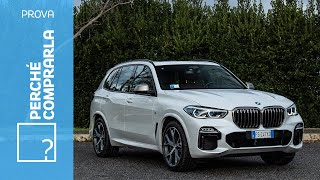 BMW X5 (2019)   Perché comprarla... e perché no