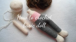 HOW TO CROCHET BASIC DOLL