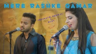 """Mere Rashke Qamar"" 