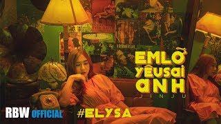Em Lỡ Yêu Sai Anh (#ELYSA) - JIN JU I OFFICIAL LYRIC VIDEO
