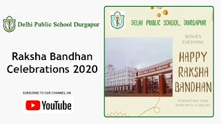 Raksha Bandhan Celebrations 2020 | Students Celebrate Raksha Bandhan | DPS Durgapur Thumbnail