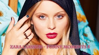 Zara Larsson - Funny Moments 5