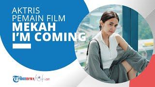 Profil Michelle Ziudith - Aktris dan Pemain Film Mekah I'm Coming