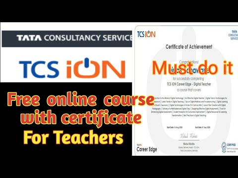 Free online course from TCS for teachers with certificate.Must Apply ...