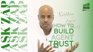 How to Build Agent Trust? Ask Zap Martin