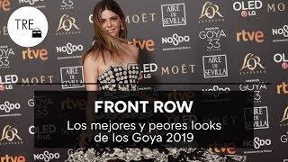 LOS MEJORES Y PEORES LOOKS DE LOS GOYA 2019 | Front Row