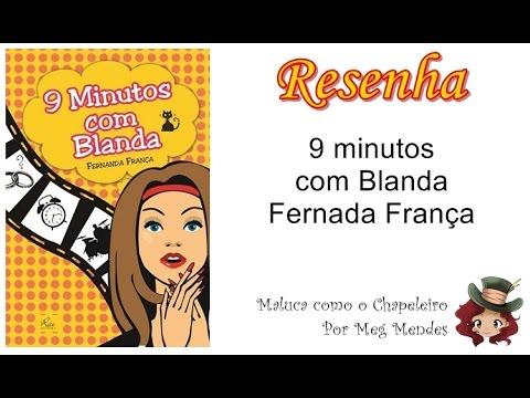 RESENHA | 9 minutos com Blanda - Fernanda França