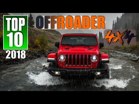 2018 TOP 10 BEST OFF- ROAD Vechicles (UPDATED)