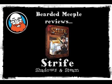 Bearded Meeple reviews Strife: Shadows and Steam