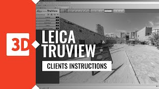 LEICA TRUVIEW – architectural example
