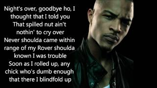 That's All She Wrote Lyrics - T.I feat. Eminem