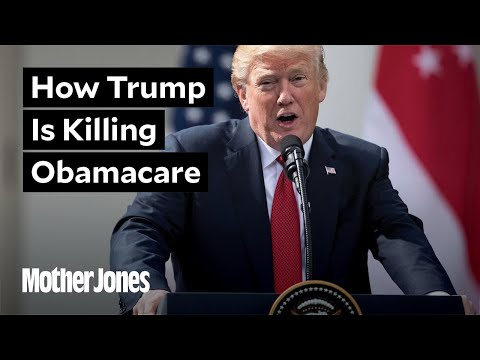 6 Ways Trump Is Killing Obamacare