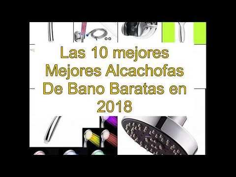 Las 10 mejores Mejores Alcachofas De Bano Baratas en 2018
