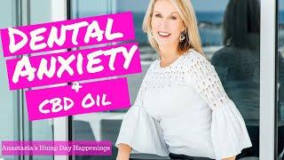 Dental Anxiety & CBD Oil