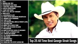 George Strait Countdown 25 BEST SONGS EVER