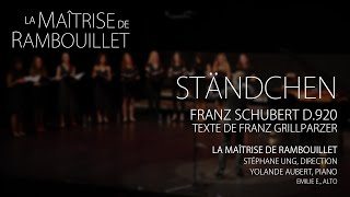 Franz Schubert: Ständchen D.920 (Notturno) · La Maîtrise de Rambouillet