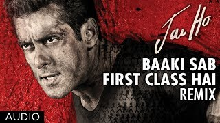 """Jai Ho Song"" Baaki Sab First Class Full Audio (Remix"