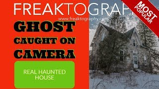 Urban Exploration: Creepy Ghost Sighting in an Abandoned House TRENDING