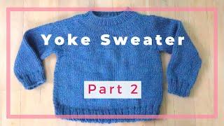 Kids Yoke Sweater: Machine Knitting (or Hand Knit) -  Part 2