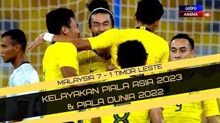 Malaysia lwn Timor Leste | 7-1 | Kelayakan Piala Asia 2023 & Piala Dunia 2022 | Astro Arena