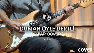 Duman - Öyle Dertli (Gitar Cover)