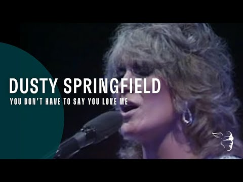 "Dusty Springfield - You Don't Have To Say You Love Me (From ""Live At The RAH"" DVD)"