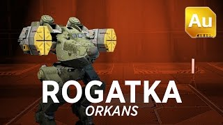 Walking War Robots Rogatka Gameplay: Orkans