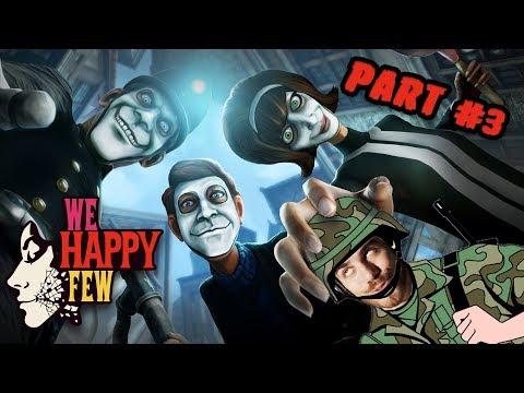 ► Okradneme vojenskú základňu! - We Happy Few [FULL GAME] - Part. 3
