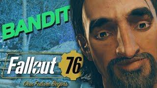 BANDITS! - Fallout 76 Beta