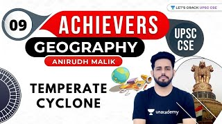 UPSC CSE Achievers | Geography by Anirudh Malik | Temperate Cyclone