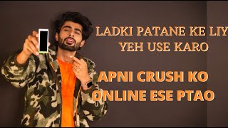 HOW TO IMPRESS YOUR CRUSH ON SOCIAL MEDIA | ऑनलाइन लड़की पट जाएगी भाई | DATING TIPS | MRIDUL MADHOK