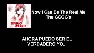 Now I Can Be The Real Me The GGGG's Letra Español (Radio Rebel)