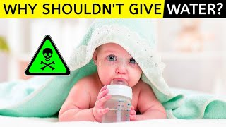 Why You SHOULDN'T GIVE WATER To Your Baby? | New Born | Baby | WHY?