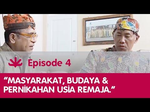 "EP 4 SWTV ""TALK"", MASYARAKAT , BUDAYA & PERNIKAHAN USIA REMAJA"