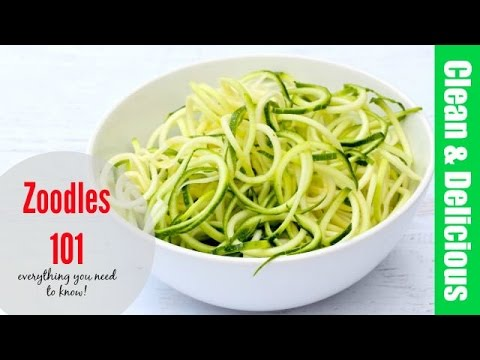 Video Zoodles 101 (aka Zucchini Noodles) | Clean & Delicious